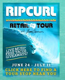 Rip Curl Retail Tour with Tom Curren - Click Here to Find A Stop Near You