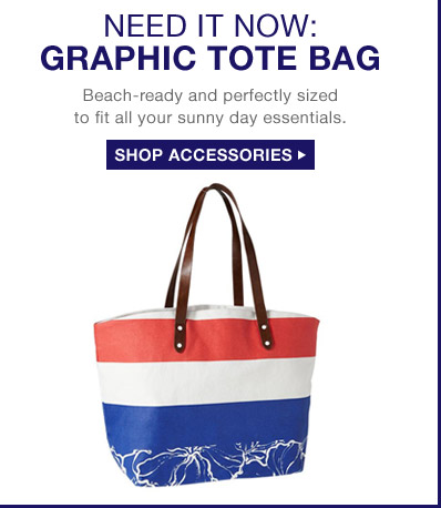 NEED IT NOW: GRAPHIC TOTE BAG |  Beach-ready and perfectly sized to fit all your sunny day essentials. | SHOP ACCESSORIES