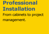 Professional Installation - From cabinets to project management