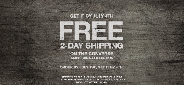 GET IT BY JULY 4TH | FREE 2-DAY SHIPPING ON THE CONVERSE AMERICANA COLLECTION*