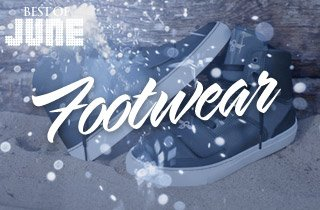 Best of June: Footwear
