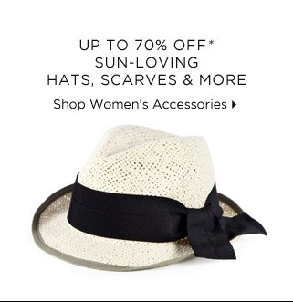 Up To 70% Off* Sun-Loving Hats, Scarves & More