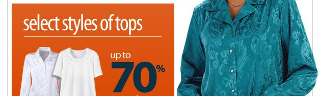 select styles of tops up to 70% off - shop now