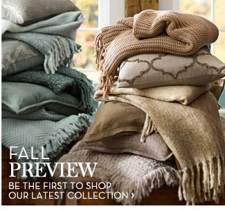 FALL PREVIEW - BE THE FIRST TO SHOP OUR LATEST COLLECTION