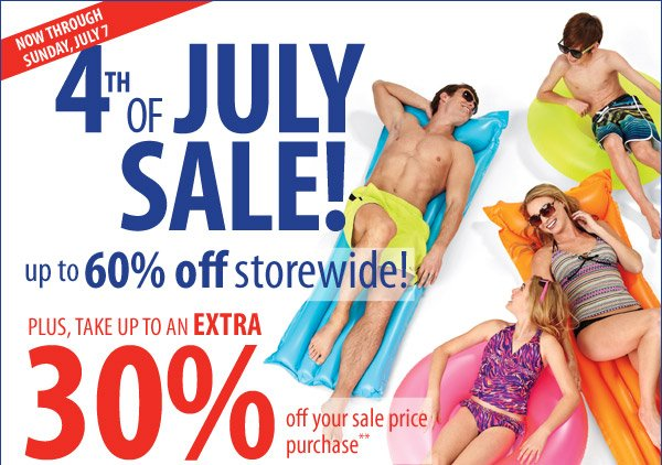 4th of July Sale Now through Sunday, July 7 Save up to 60% off storewide Plus, take up to an extra 30% off your sale price purchase** Promo code: JULY430JJ13