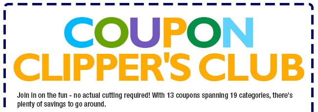 COUPON CLIPPER'S CLUB. Join in on the fun - no actual cutting required! With 13 coupons spanning 19 categories, there's plenty of savings to go around.