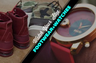 Watch Your Step: Footwear & Watches