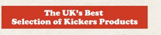 The UK's best selection of Kickers products