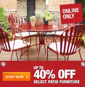 Up to 40% OFF Select Patio Furniture Online Only