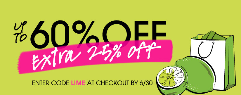 UP TO 60% OFF | extra 25% off | ENTER CODE LIME AT CHECKOUT BY 6/30