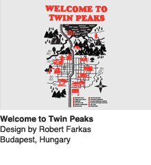 Welcome to Twin Peaks - Design by Robert Farkas / Budapest, Hungary