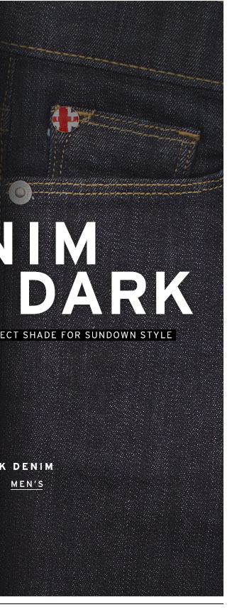 Shop Dark Denim - Men's
