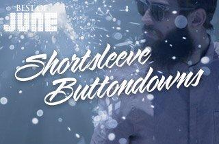 Best of June: Shortsleeve Buttondowns