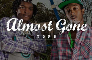 Almost Gone: Tops