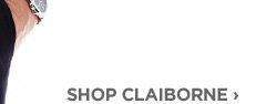 SHOP CLAIBORNE ›