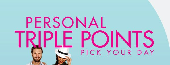PERSONAL TRIPLE POINTS - PICK YOUR DAY