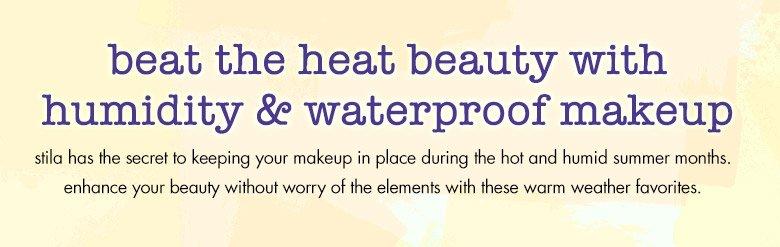 beat the heat beauty