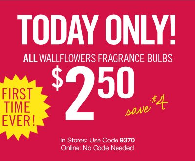 All Wallflowers Fragrance Bulbs – $2.50