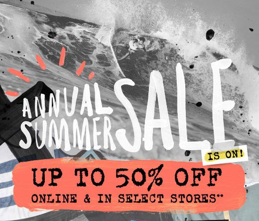 Annual Summer Sale is on! Up to 50% off online and in select stores**
