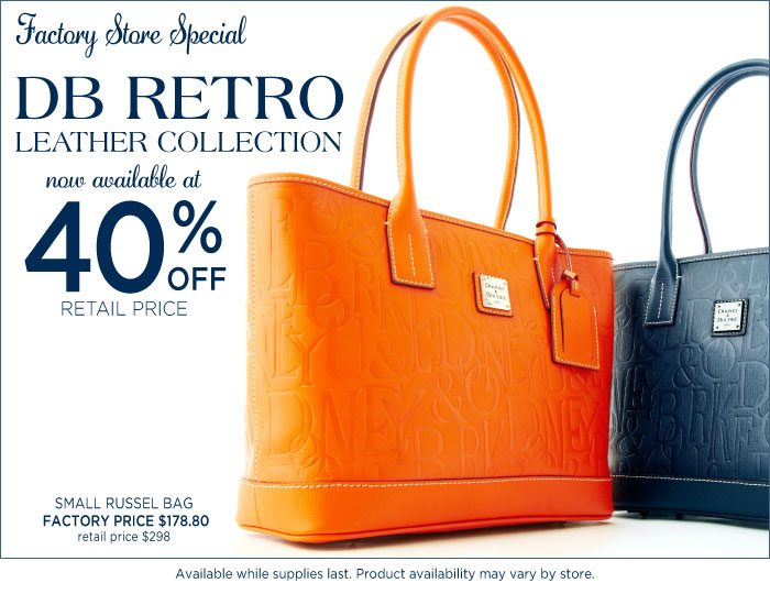 DB Retro Leather now 40% off at our Factory Store Locations. Available while supplies last.