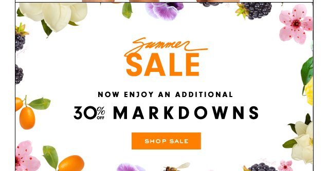 Summer Sale. Now enjoy an additional 30 percent off markdowns. Shop Now.