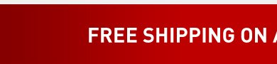 FREE SHIPPING ALL ORDERS*