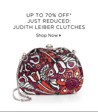Up To 70% Off* Just Reduced: Judith Leiber Clutches