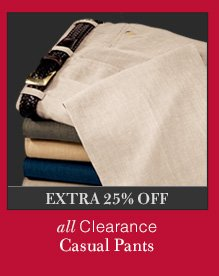Clearance Casual Pants - Extra 25% OFF