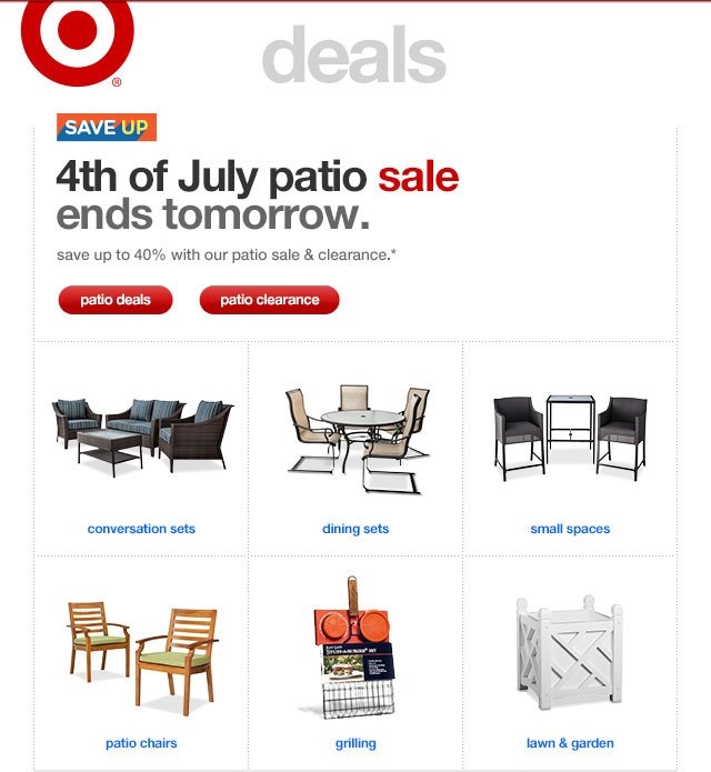 Save up. 4TH OF JULY PATIO SALE ENDS TOMORROW.