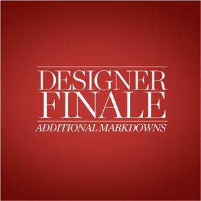 DESIGNER FINALE - ADDITIONAL MARKDOWNS