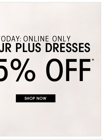 Shop 25% Off Dresses