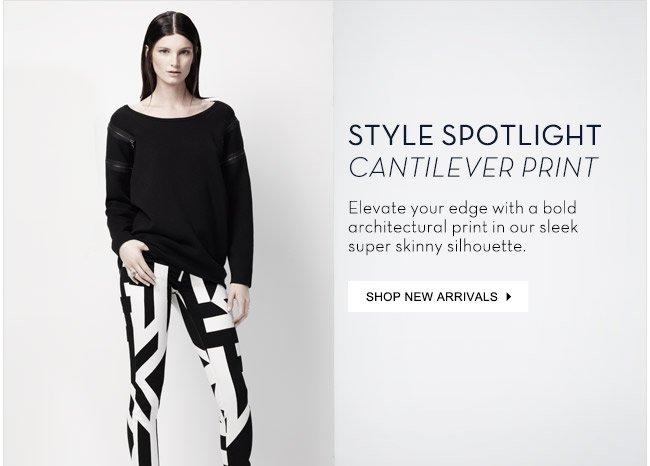 Style Spotlight: Cantilever Print - Shop New Arrivals