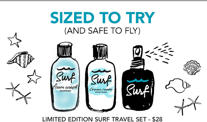 SIZED TO TRY (AND SAFE TO FLY) LIMITED EDITION SURF TRAVEL SET – $28