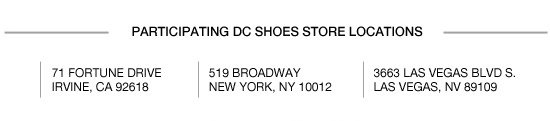 Participating DC Shoes Store Locations