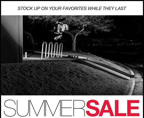 Summer Sale - Up to 50% off / Online & in select stores