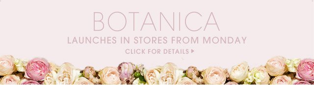 Botanica launches from Monday