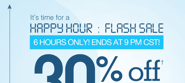 30% Off $25…Savings In A Flash!