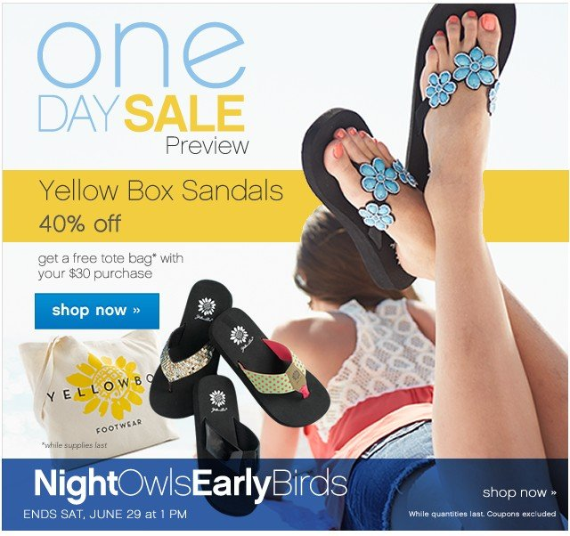 One Day Sale Preview. Yellow Box Sandals 40% off. Shop now.