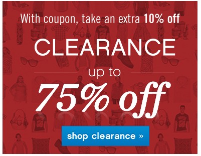 With coupon, take and extra 10% off Clearance up to 75% off. Shop clearance.