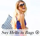 Say Hello to Bags