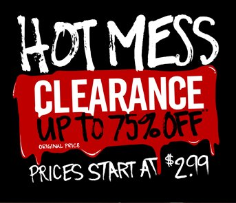 HOT MESS CLEARANCE