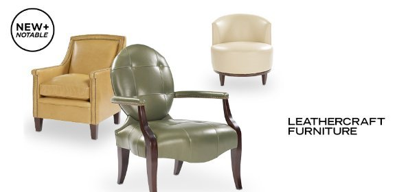 NEW + NOTABLE: LEATHERCRAFT FURNITURE, Event Ends July 3, 9:00 AM PT >