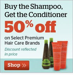 Buy the Shampoo, Get the Conditioner 50% OFF