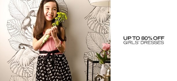 UP TO 80% OFF: GIRLS' DRESSES, Event Ends July 4, 9:00 AM PT >
