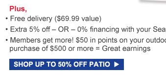 SHOP UP TO 50% OFF PATIO