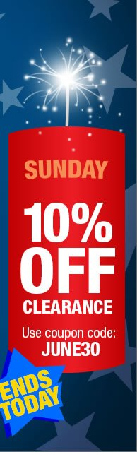 This Sunday Only Take 10% off clearance.