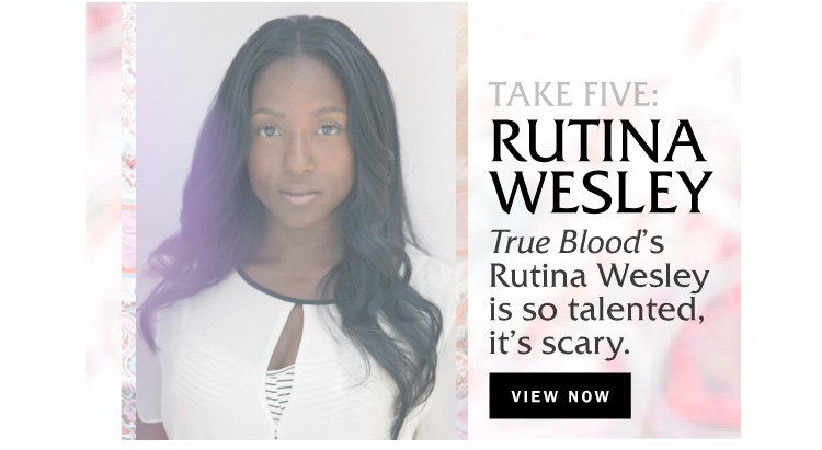Take Five: Rutina Wesley