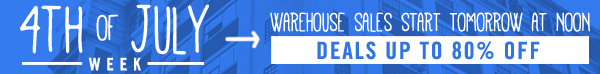 4th of July Warehouse Sales