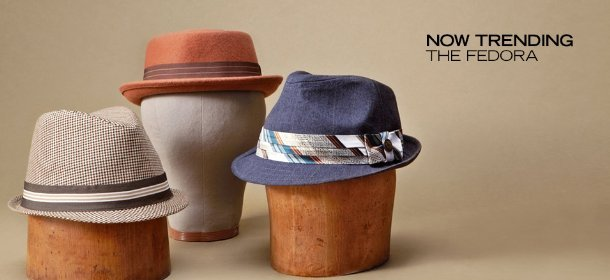 NOW TRENDING: THE FEDORA, Event Ends July 3, 9:00 AM PT >