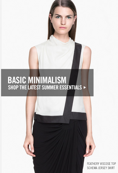 BASIC MINIMALISM - shop the latest summer essentials